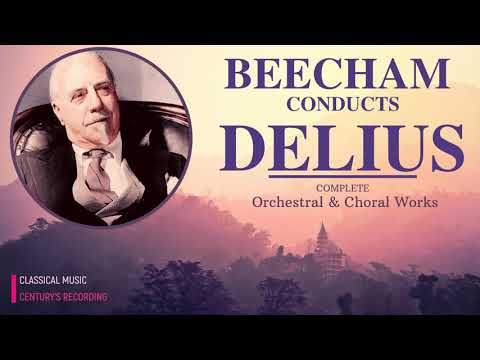 Delius - Complete Works : Florida Suite .. + Presentation (Century's record. : Sir Thomas Beecham)