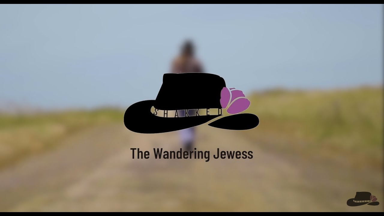 ISRAEL WITH SHAKKED - THE WANDERING JEWESS