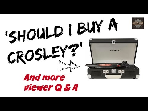 VIEWER Q & A: Should I buy a Crosley turntable? + MORE (Vinyl Community)