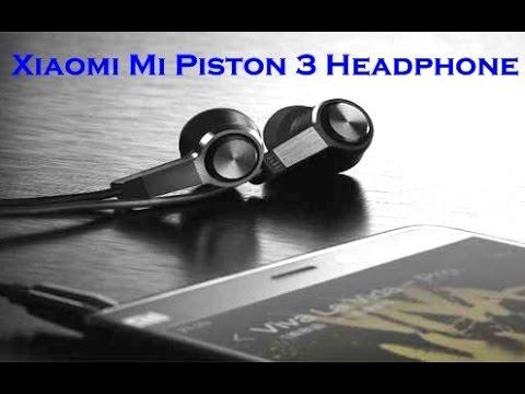 Xiaomi Mi Piston 3 Headphone Review