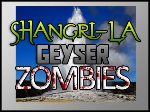 Shangri-La Zombies Gameplay: Map Events: Geyser, Water Jet/Spouts! Old Faithful :]