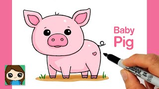 How to Draw a Baby Pig Easy