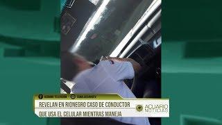 Revelan en Rionegro caso de conductor que usa el celular mientras maneja