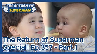 The Return of Superman [Ep.357 - Part.1 / ENG / 2020.11.29]