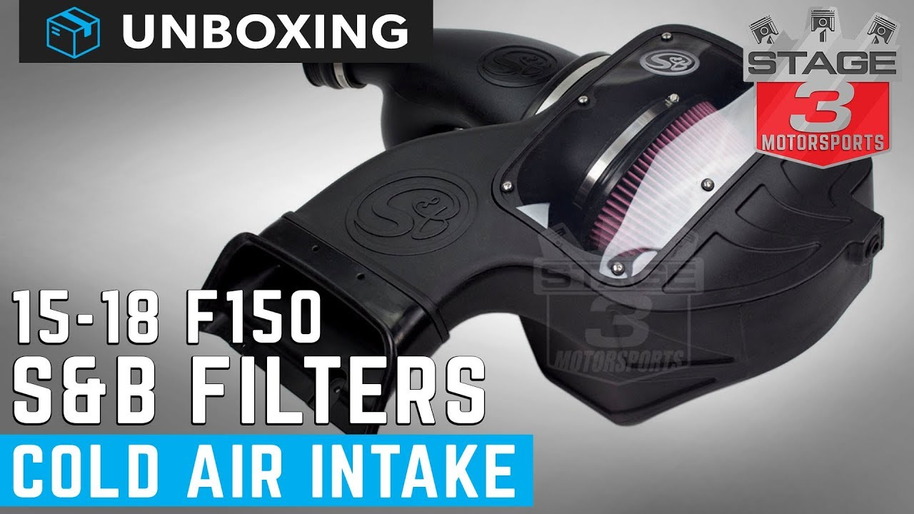 S And B Filters >> Unboxing 2015 2018 F150 5 0l S B Filters Cold Air Intake