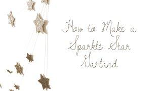 DIY Sparkle Star Garland
