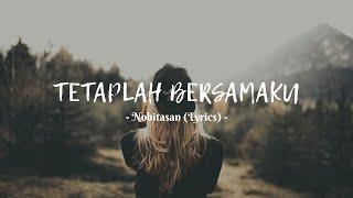 Nobitasan - Tetaplah Bersamaku (Official Video Lyric)