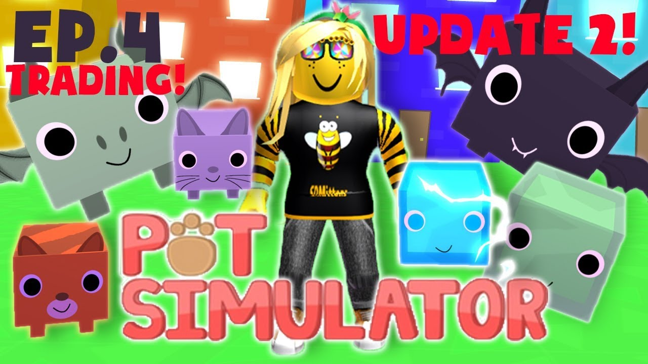 [NEW UPDATE] Pet Simulator - TRADING - Lets Play Ep.4 - SDMittens