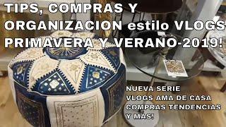 TIPS, COMPRAS Y ORGANIZACION VLOGS PRIMAVERA Y VERANO-2019!
