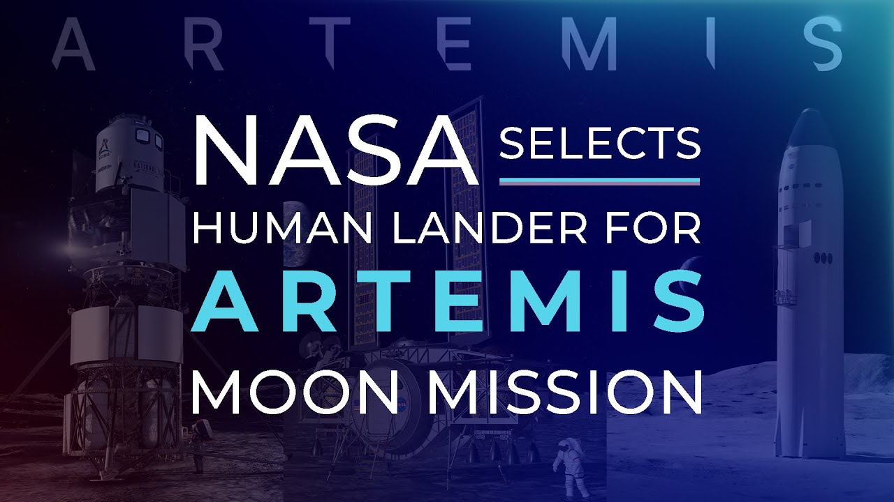 NASA selects SpaceX to head human lander development for Artemis moon mission