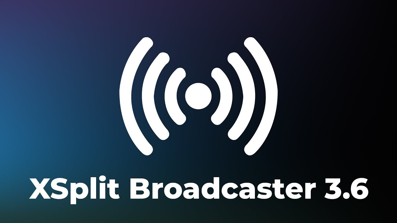 XSplit Broadcaster Updates and Features   XSplit Blog