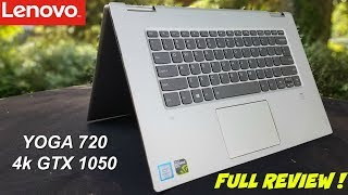 "Lenovo Yoga 720 15.6"" Full Review - 4k, GTX 1050 - fastest 2 in 1 ?"