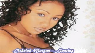 Debelah Morgan - Floating