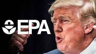 Under Trump, The EPA Has Completely Stopped Doing Its Job