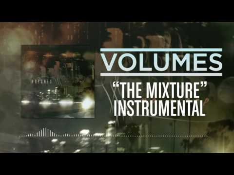 Volumes - The Mixture Instrumental Remake (HQ)