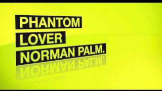 Norman Palm - Phantom Lover