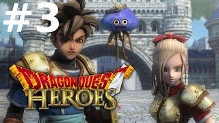 Dragon Quest Heroes Прохождение#3 - Gigantes и Stonecloud