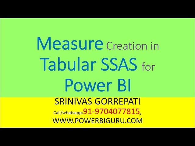 Tabular SSAS measure Creation | SSAS Training |Azure Analysis services Training | Power BI Guru