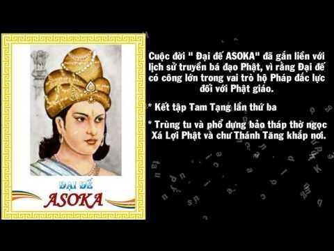 CUỘC ĐỜI ĐẠI ĐẾ ASOKA (Phần 1)