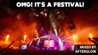 OMG It's a Festival! Best Electro House EDM Dance Bangers Music Mix of 2013 Video