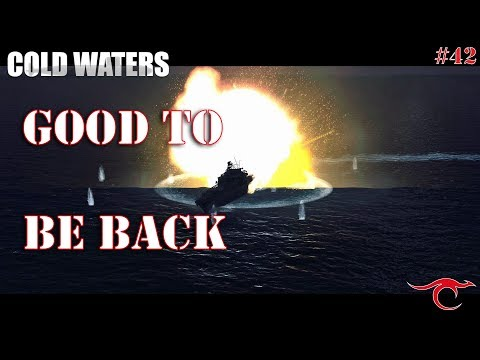 Cold Waters Ep.42 - Back in the Game!