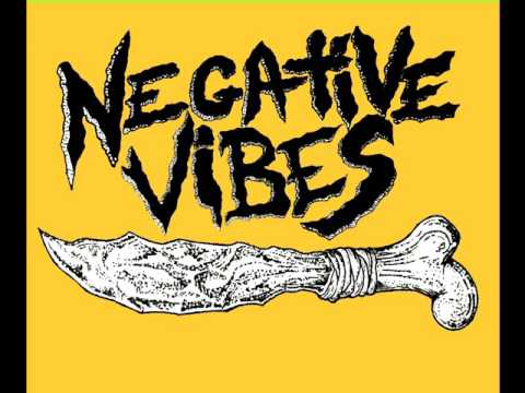 NEGATIVE VIBES - s/t [2017]