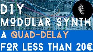[ENG SUB] Eurorack DIY modular synth épisode 08 : Quad Delay module