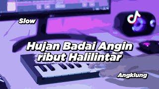Download Mp3 DJ HUJAN BADAI ANGIN RIBUT SLOW ANGKLUNG VIRAL TIK TOK