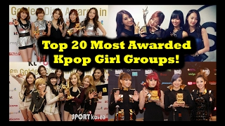 Top 20 Most Awarded Kpop Girl Groups! - Stafaband