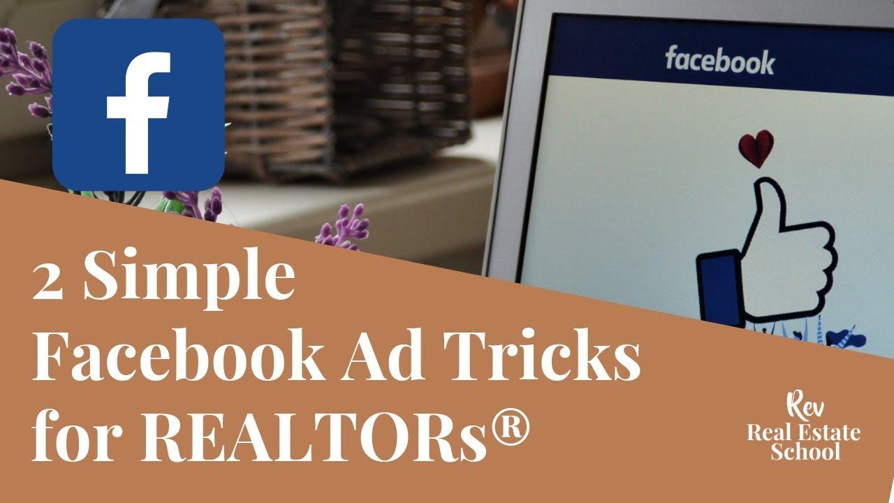 2 Simple Facebook Ad Tricks for REALTORs® — Rev Real Estate