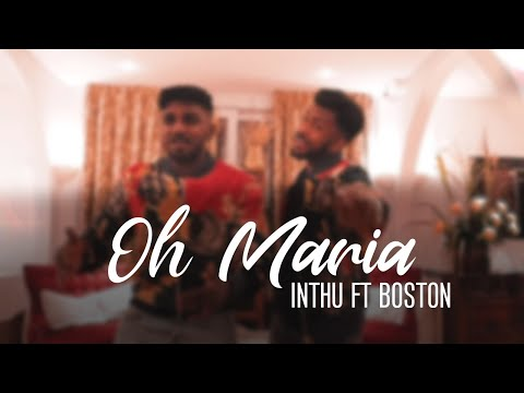 Oh Maria   Official Music Video   Inthu Ft Boston   IFT-Prod   Jerone B   PNS Photography