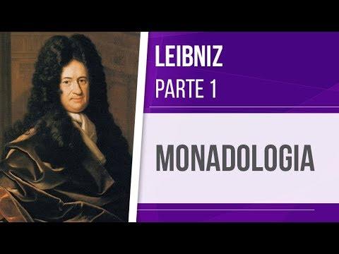 LEIBNIZ (1) – MONADOLOGIA | RACIONALISMO