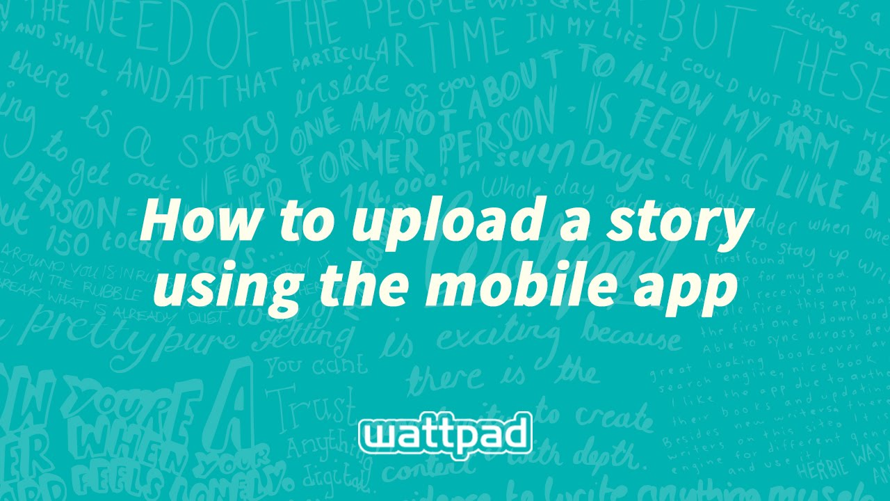 How to upload a story to Wattpad (mobile)