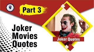 Joker quotes part 3 | Trending now a days.