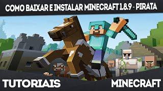 Como Baixar e Instalar Minecraft 1.8.9 - Pirata