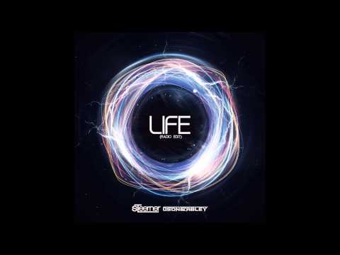 Steerner, Gson & Abley - Life (Radio Edit) [TSIS Premiere]