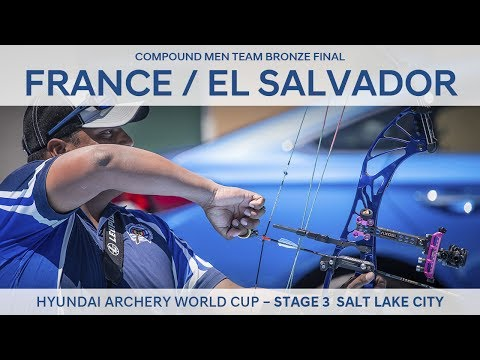 France v El Salvador – Compound Men Team Bronze Final | Salt Lake City 2017