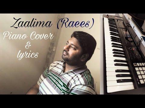 Zaalima | Raees | Cover & Lyrics | Arijit Singh, Harshdeep Kaur