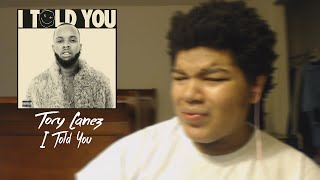 TORY LANEZ - I TOLD YOU FIRST REACTION