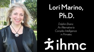 Lori Marino: Dolphin Brains: An Alternative to Complex Intelligence in Primates