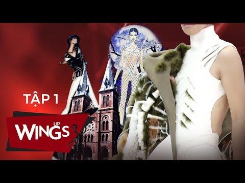 Wings Up - Tập 01 | NTK Lê Thanh Hòa nổi giận, thí sinh tuyên bố không tô màu bản vẽ