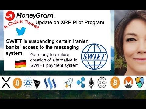 Europe to Create an Alternative to SWIFT? MoneyGram XRP Pilo