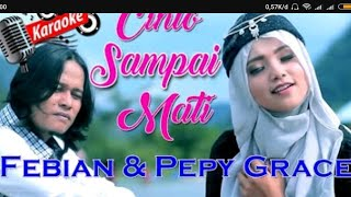 Gambar cover Febian feat pepy grace CINTA SAMPAI MATI