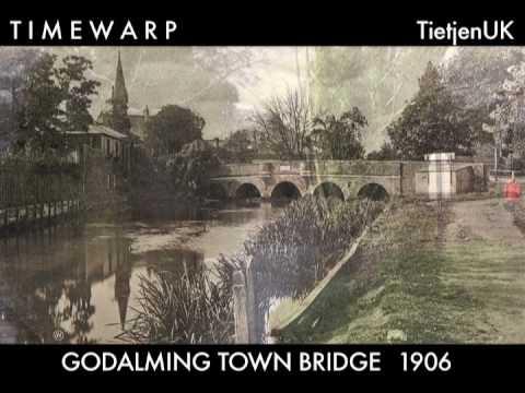 Timewarp 2: GODALMING TOWN BRIDGE