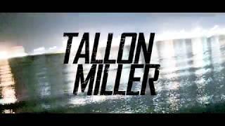 Tallon Miller - GO PRO