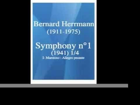 Bernard Herrmann (1911-1975) : Symphony n°1 (1941) 1/3 **MUST HEAR**