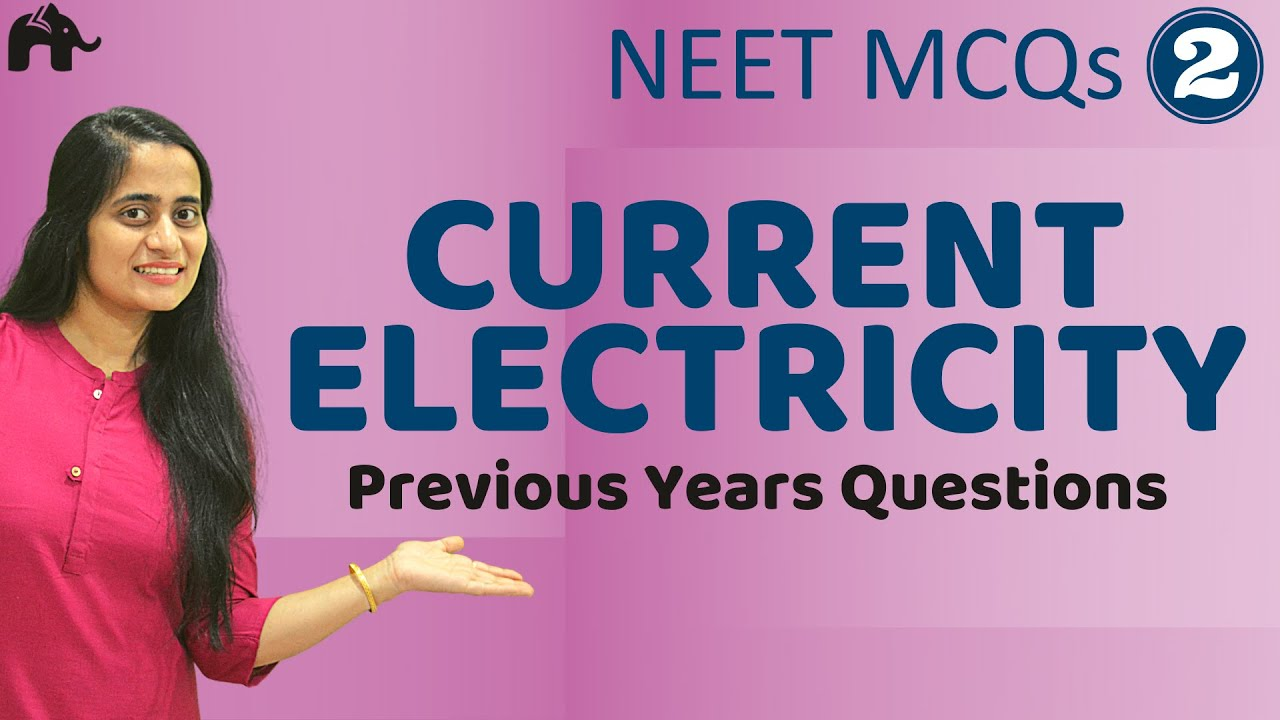 Current Electricity | NEET MCQs#2| JEE Mains Physics