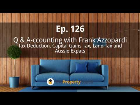 Ep. 126 | Q & A-ccounting with Frank Azzopardi—Tax Deduction, Capital Gains Ta and Aussie Expats