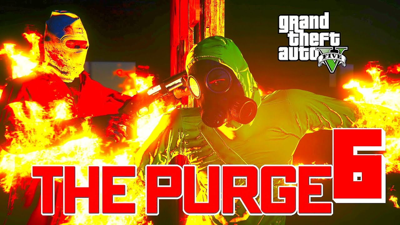 GTA 5 ONLINE - THE PURGE 6