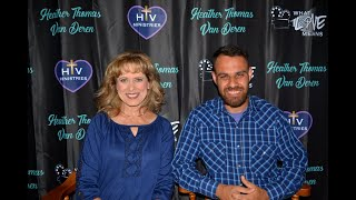 """Episode Thirty-three of Series """"What Love Means"""" with Heather Thomas Van Deren of HTV Ministries"""